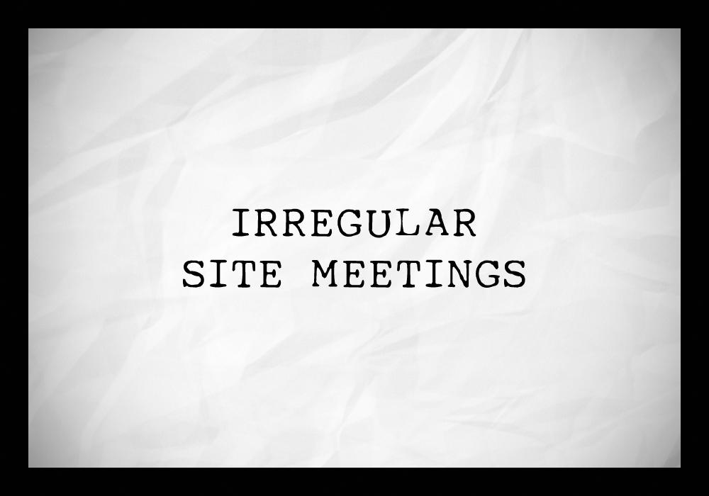 site meetings