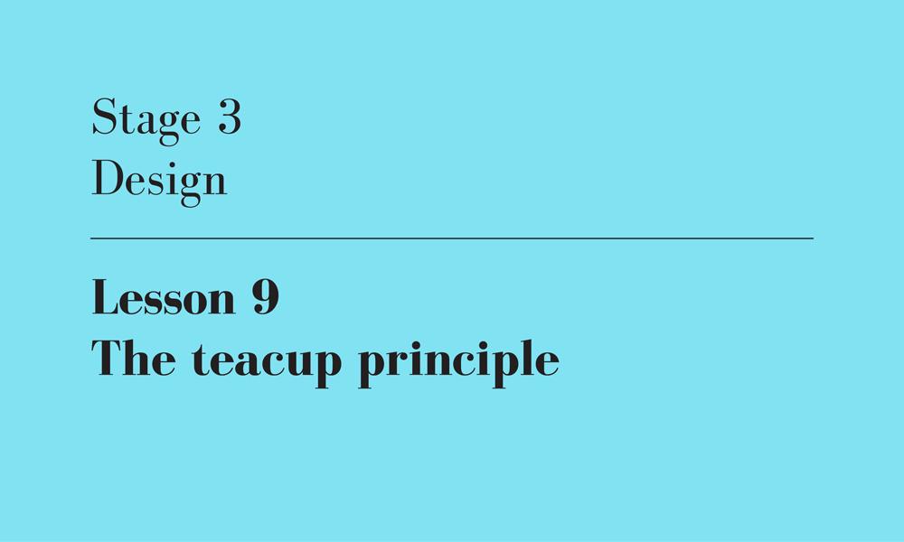 the teacup principle