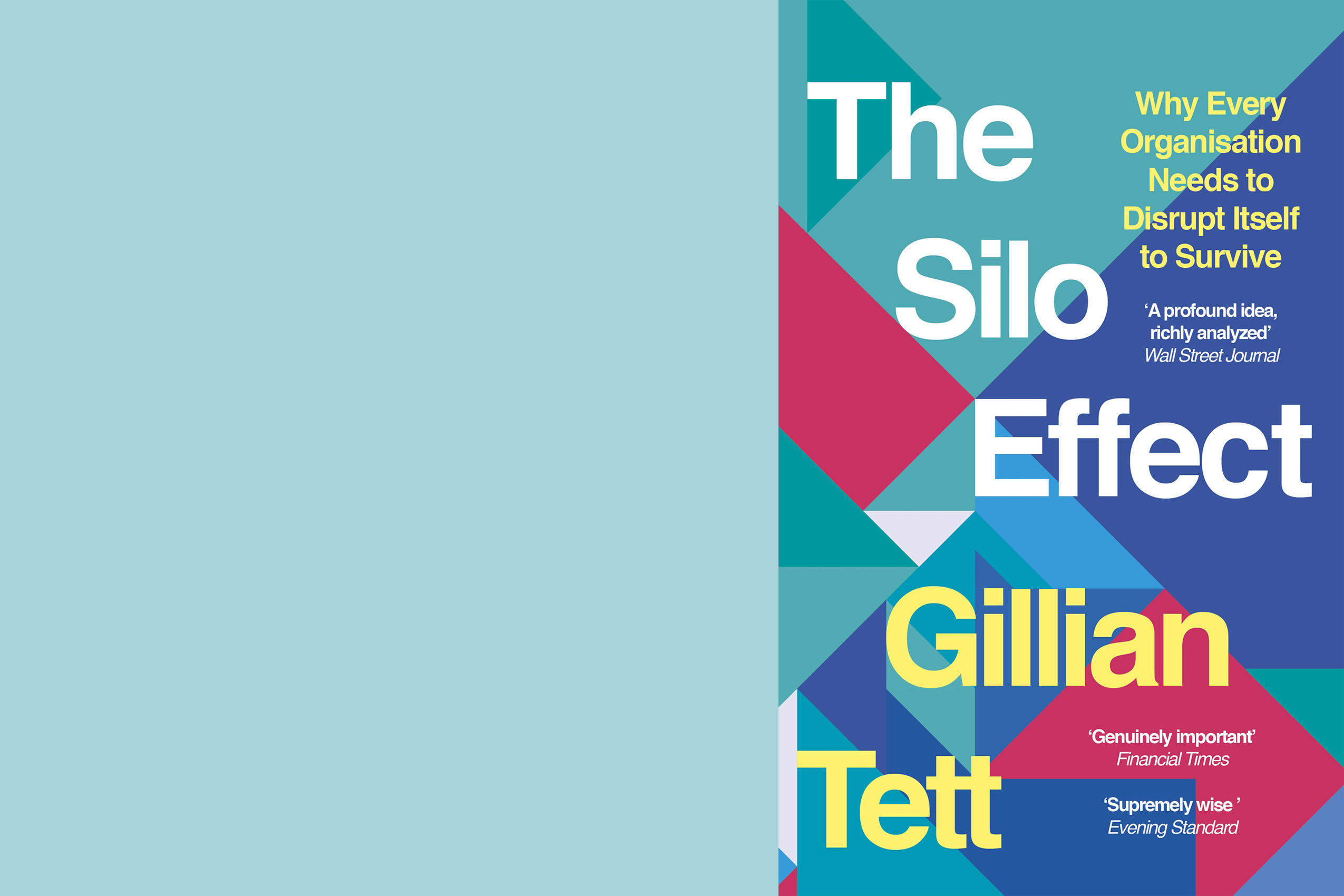 The Silo Effect; Gillian Tett; Pixar; Business; Book
